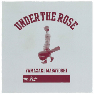 UNDER THE ROSE ~B - Sides & Rarities 2005 - 2015~ (Under The Rose - B - Sides & Rarities 2005 - 2015 - )