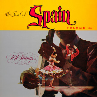 The Soul Of Spain, Vol. 2 (Remastered From The Original Alshire Tapes)