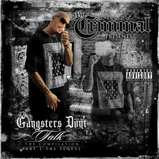 Gangster Don\'t Talk Part 2