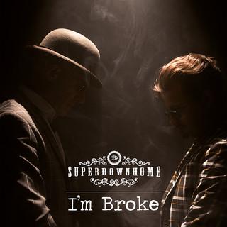 I'm Broke