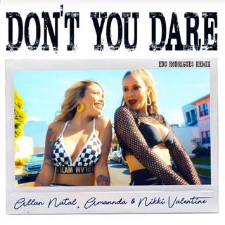 Don't You Dare (Edu Rodrigues Remix)