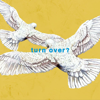 Turn Over ?