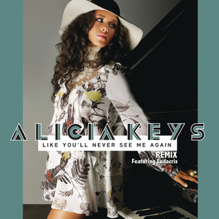 Like You\'ll Never See Me Again Remix (feat. Ludacris)