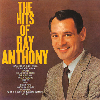 The Hits Of Ray Anthony