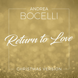 Return To Love (Christmas Version)
