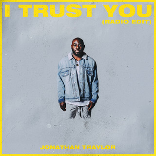 I Trust You (Radio Edit)