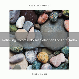 Relieving Colorful Noises Selection For Total Relax