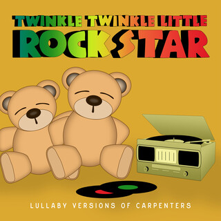 Lullaby Versions Of Carpenters
