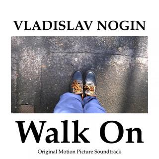 Walk On (Original Motion Picture Soundtrack)