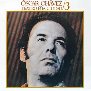 Óscar Chávez En El Teatro De La Ciudad 3