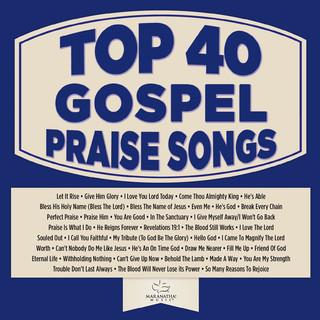 Top 40 Gospel Praise Songs