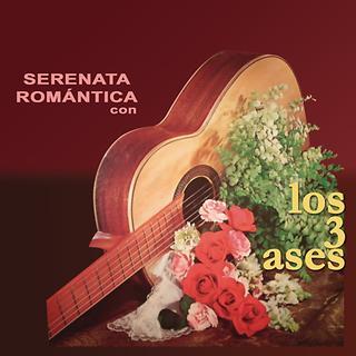 Serenata Romantica Con Los Tres Ases