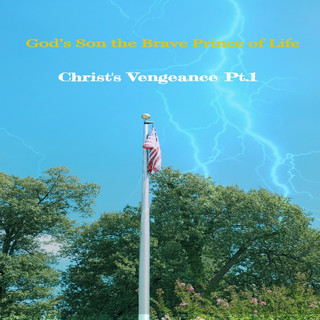Christ\'s Vengeance Pt. 1 (Radio Edit)