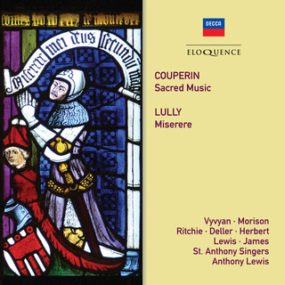 Couperin:Sacred Music; Lully:Miserere