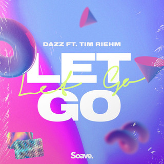 Let Go (Feat. Tim Riehm)