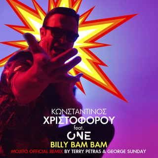Billy Bam Bam (Mojito Official Remix By DJ Terry Petras & George Sunday)