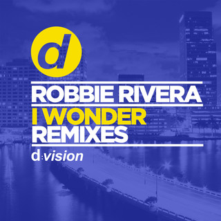 I Wonder (Remixes)