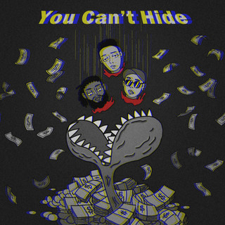 You Can\'t Hide (feat. 艾瑞 & Slim Gotti)