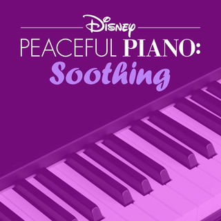 Disney Peaceful Piano:Soothing