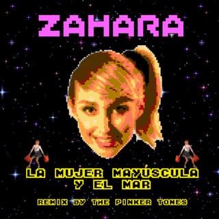 La Mujer Mayúscula Y El Mar (Remixed By The Pinker Tones)