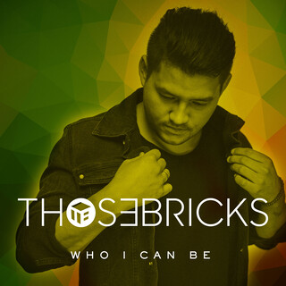 Who I Can Be