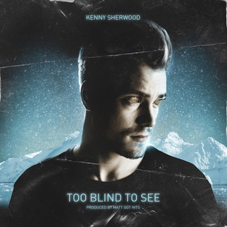 Too Blind To See