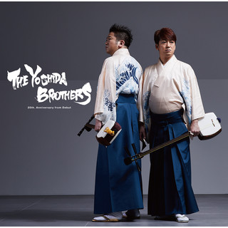The Yoshida Brothers:20th. Anniversary From Debut