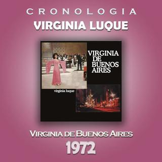 Virginia Luque Cronologia - Virginia De Buenos Aires (1972)