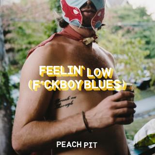 Feelin\' Low (F*ckboy Blues)