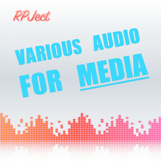 Various Audio For Media