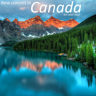 New Concert In Canada, On Next Tour