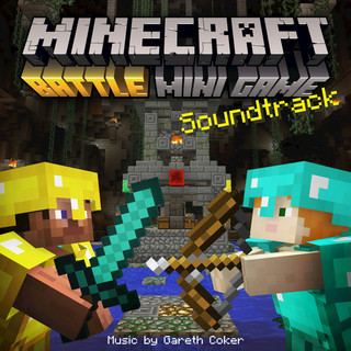 Minecraft:Battle & Tumble (Original Soundtrack)