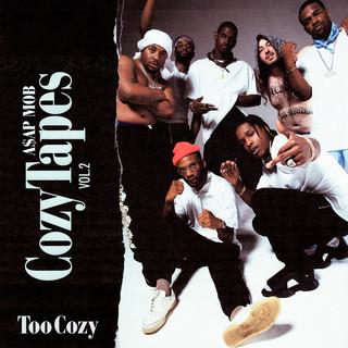 Cozy Tapes Vol. 2:Too Cozy