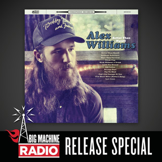 Better Than Myself (Big Machine Radio Release Special)