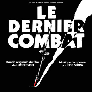 Le Dernier Combat (Original Motion Picture Soundtrack)