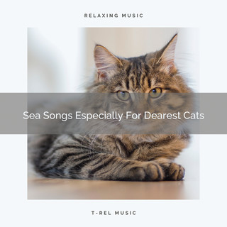 Sea Songs Especially For Dearest Cats