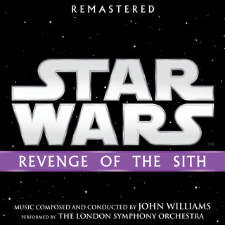 Star Wars:Revenge Of The Sith (Original Motion Picture Soundtrack)