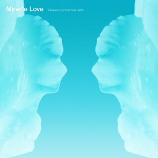 Miracle Love (Feat. Asmi)