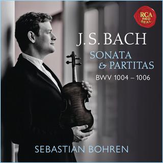 Bach:Violin Sonata & Partitas, BWV 1004 - 1006