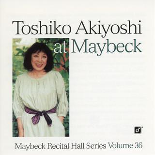 The Maybeck Recital Series, Vol. 36