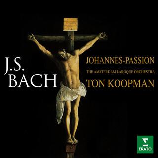Bach:Johannes - Passion, BWV 245