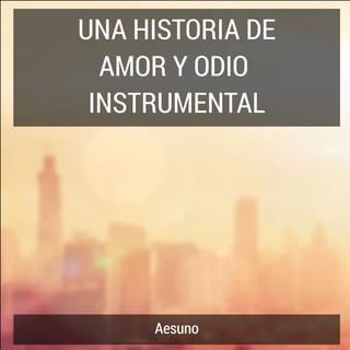 Una Historia De Amor Y Odio (Instrumental)