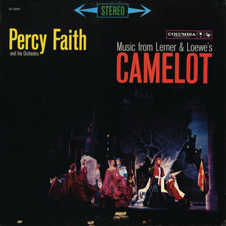 Music From Lerner & Loewe\'s Camelot