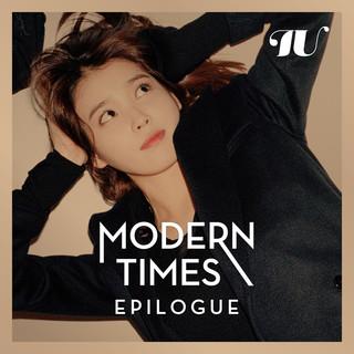 Modern Times – Epilogue