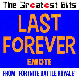 Last Forever Emote (From