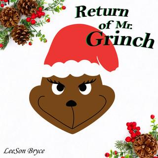 Return Of Mr. Grinch
