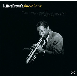 Finest Hour:Clifford Brown