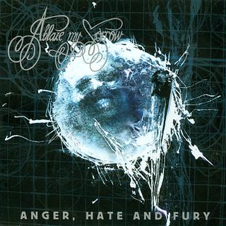 Anger, Hate And Fury