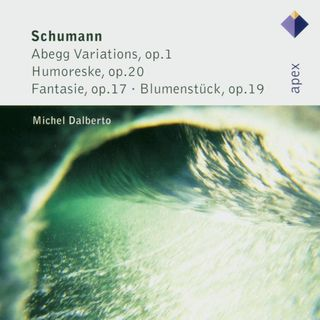 Schumann:Abegg Variations , Humoreske , Fantasie & Blumenstuck