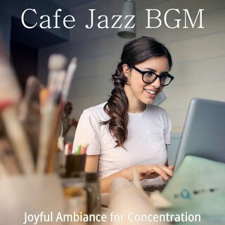Joyful Ambiance For Concentration